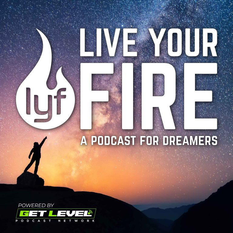 Live Your Fire