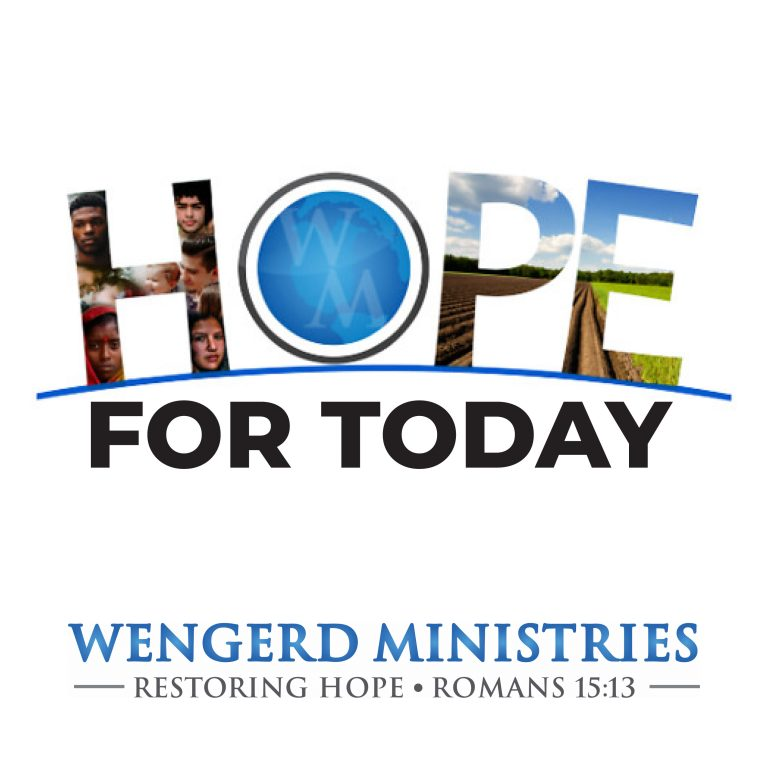 Hope for Today by Wengerd Ministries